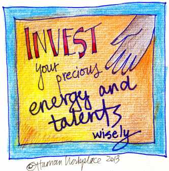 invest-your-precious-energy-and-talents-wisely