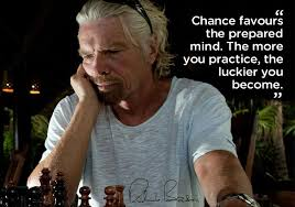 branson Chances Favors The Prepared Mind